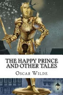 The Happy Prince and Other Tales Oscar Wilde