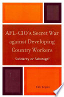 AFL CIO s Secret War Against Developing Country Workers