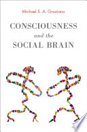 Ebook Consciousness and the Social Brain Epub Michael S. A. Graziano Apps Read Mobile