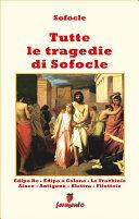 Tutte le tragedie di Sofocle   in italiano