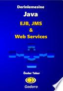Derinlemesine Java Ejb Jms Ve Web Services