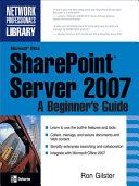 Microsoft   Office SharePoint   Server 2007  A Beginner s Guide