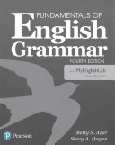 Fundamentals of English Grammar 4e Student Book with Myenglishlab