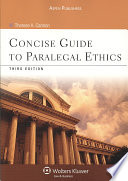 Concise Guide to Paralegal Ethics  Third Edition
