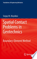 Spatial Contact Problems in Geotechnics