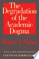 The Degradation of the Academic Dogma
