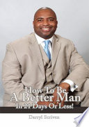 HOW TO BE A BETTER MAN IN 21 DAYS OR LESS