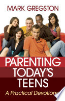 Parenting Today s Teens