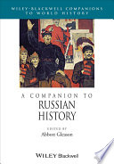 A Companion To Russian History : analytical overview of the development of russian history...