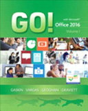 GO  with Office 2016 Volume 1 Plus Mylab IT with Pearson EText Access Card