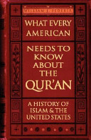 What Every American Needs to Know about the Qur an