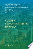 Cidadania e educação ambiental na prática
