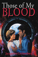 Those of My Blood Science Fiction Author This Story Of Fantasy And