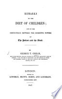 Remarks on the diet of children  and the distinction between the digestive powers of the infant and the adult