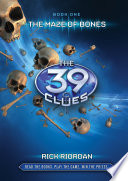 The 39 Clues 1: The 39 Clues: The Maze of Bones by Rick  Riordan
