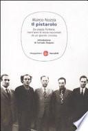 Il pistarolo  Da Piazza Fontana  trent anni di storia raccontati da un grande cronista