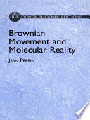 Brownian Movement And Molecular Reality book