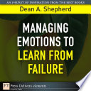 Ebook Managing Emotions to Learn from Failure Epub Dean A. Shepherd Apps Read Mobile