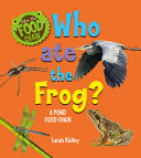 Who Ate the Frog? a Pond Food Chain