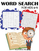 Word Search for Kids 6-8 Themed Puzzles Perfect For Kids Ages 6 8
