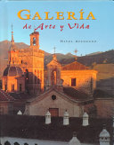 Spanish 4 Galleria De Arte Y Vida Student Edition