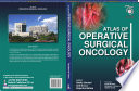Atlas of Operative Surgical Oncology