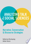 Analyzing Talk in the Social Sciences