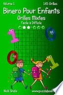 illustration Binero Pour Enfants Grilles Mixtes - Facile à Difficile - Volume 1 - 145 Grilles