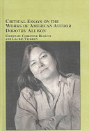 Critical Essays on the Works of American Author Dorothy Allison