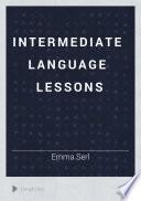 Intermediate Language Lessons