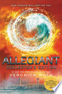 Allegiant Collector's Edition by Veronica Roth