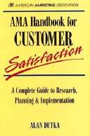 AMA Handbook for Customer Satisfaction