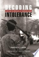 Decoding Intolerance