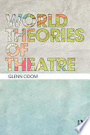 World Theories of Theatre
