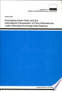 Purchasing Power Parity and the International Transmission of Price Disturbances Under Alternative Exchange Rate Regimes