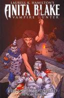 Anita Blake, Vampire Hunter: Circus of the Damned Book 3