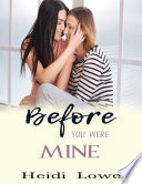 Before You Were Mine  Lesbian Romance