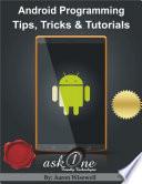 Android Programming Tips  Tricks   Tutorials