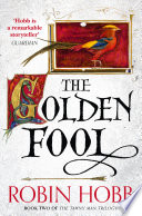 The Golden Fool  The Tawny Man Trilogy  Book 2