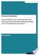 Zum Verhältnis von Verwandtschaft und Macht in der patrizischen Führungsschicht des reichsstädtischen Frankfurt