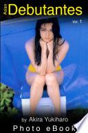 Asian Debutantes Vol 1 book