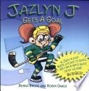 jazlyn j gets a goal