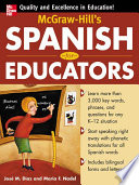 McGraw Hill s Spanish for Educators  Book Only
