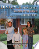 download ebook divorce: when you are caught in the middle - a child's guide pdf epub