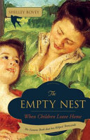 The Empty Nest : period for all mothers-but there are...