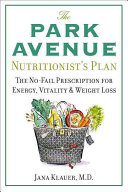 The Park Avenue Nutritionist's Plan