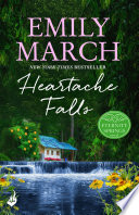 Heartache Falls  Eternity Springs Book 3  A heartwarming  uplifting  feel good romance series
