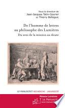 De l homme de lettres au philosophe des Lumi  res