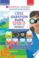 Oswaal CBSE Question Bank Class 12 Physics Book Chapterwise   Topicwise Includes Objective Types   MCQ s  For 2022 Exam