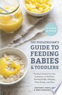 The Pediatrician s Guide to Feeding Babies and Toddlers